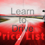 Learn to Drive Price List